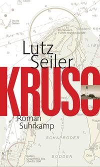 Buchcover: Lutz Seiler - Kruso